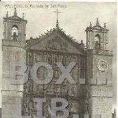Postkarten - Valladolid. Fachada de San Pablo. Postales Zapatero. Escrita en 1910. Sin circular - 38207634