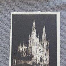 Postales: POSTAL. BURGOS. LA CATEDRAL ILUMINADA. HAUSER Y MENET.. Lote 38300176