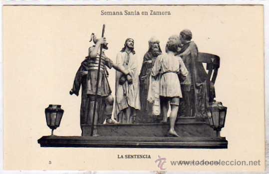 SEMANA SANTA ZAMORA. ED J GONZALEZ. 5 LA SENTENCIA FOTOTIPIA HAUSER Y MENET. (Postales - España - Castilla y León Antigua (hasta 1939))