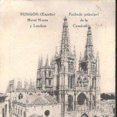 Postales: POSTAL BURGOS FOTOT.HAUSER-EDIC HOTEL NORTE Y LONDRES FACHADA CATEDRAL ---OCASIÓN-----. Lote 39786019