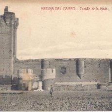 Postales: PS0557 MEDINA DEL CAMPO 'CASTILLO DE LA MOLA'. C.A. Y L. ESCRITA AL DORSO. Lote 40226301