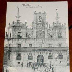 Postales: ANTIGUA POSTAL DE ASTORGA (LEON) - EL AYUNTAMIENTO - POSTALES ORTIZ - ESCRITA EN 1922. Lote 39546584