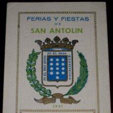Postais: ANTIGUO PROGRAMA DE FIESTAS DE SAN ANTOLIN DE MEDINA DEL CAMPO (VALLADOLID) 1951 - CONTA DE 6 PAGINA. Lote 39546758
