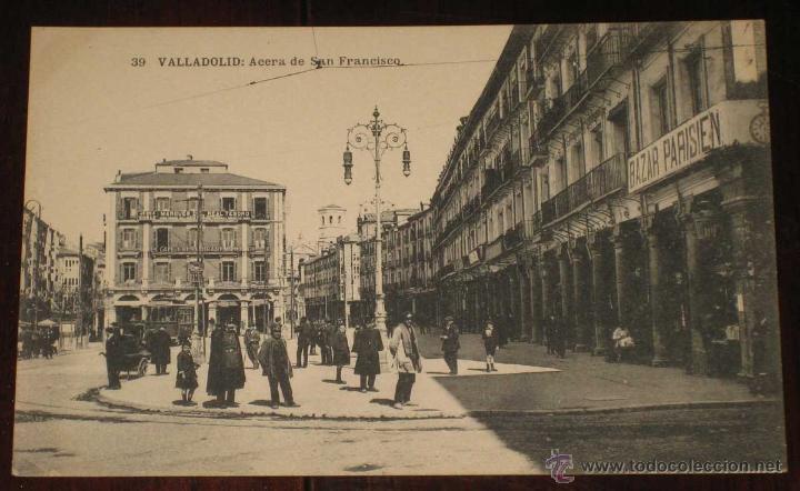 ANTIGUA POSTAL DE VALLADOLID - ACERA DE SAN FRANCISCO - L. J. - HAUSER Y MENET - SIN CIRCULAR - (Postales - España - Castilla y León Antigua (hasta 1939))