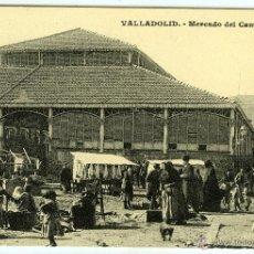 Postales: POSTAL VALLADOLID MERCADO DEL CAMPILLO. Lote 40340580