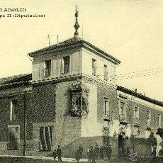 Postales: POSTAL VALLADOLID CASA DE FELIPE II DIPUTACION. Lote 41265015