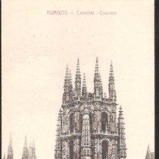 Postales: POSTAL BURGOS CATEDRAL-CRUCERO EDITA COLECCION EXCELSIOR. Lote 41323979