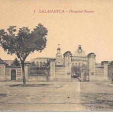 Postales: PS3471 SALAMANCA 'HOSPITAL NUEVO'. EDICIÓN TALAVERA. ESCRITA AL DORSO. Lote 41709857