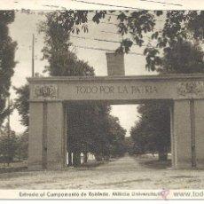 Postales: PS3550 LA GRANJA 'ENTRADA AL CAMPAMENTO DE ROBLEDO. MILICIA UNIVERSITARIA'. ED. NAVARRO. CIRCULADA . Lote 41842318