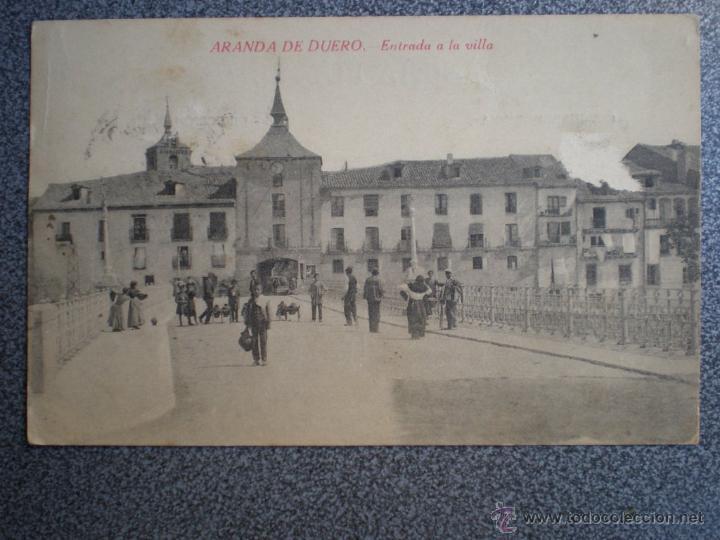 ARANDA DE DUERO BURGOS ENTRADA A LA VILLA POSTAL ANTIGUA (Postales - España - Castilla y León Antigua (hasta 1939))