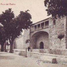 Postales: AVILA: ARCO DEL RASTRO.. Lote 43493603