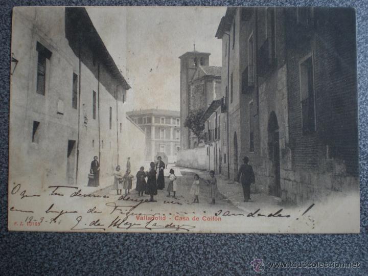 VALLADOLID CASA DE COLLÓN POSTAL ANTIGUA (Postales - España - Castilla y León Antigua (hasta 1939))