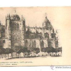 Postales: POSTAL SALAMANCA – CATEDRAL VISTA GENERAL – DORSO SIN DIVIDIR. Lote 43814513