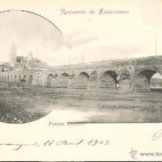 Postales: POSTAL RECUERDO DE SALAMANCA -PUENTE ROMANO- EDITA PAPELERIA Y LIBRERIA CUESTA 1903 . Lote 44951228
