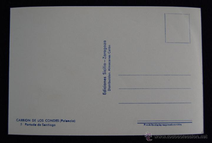 Postales: POSTAL DE CARRION DE LOS CONDES (PALENCIA). Nº5 PORTADA DE SANTIAGO. EDIC SICILIA. AÑOS 50. - Foto 2 - 45229478