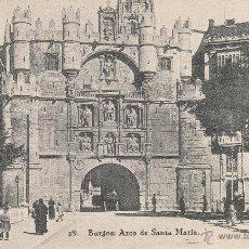 Postales: Nº 22933 POSTAL BURGOS HAUSER Y MENET ARCO DE SANTA MARIA. Lote 47419446