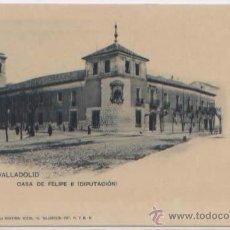Postales: POSTAL VALLADOLID CASA DE FELIPE II DIPUTACION ED. LA MINERVA N0 474 SIN DIVIDIR. Lote 47533940