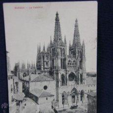 Postales: POSTAL CIRCULADA MATASELLADA BURGOS LA CATEDRAL COLECCION EXCELSIOR. Lote 116889314