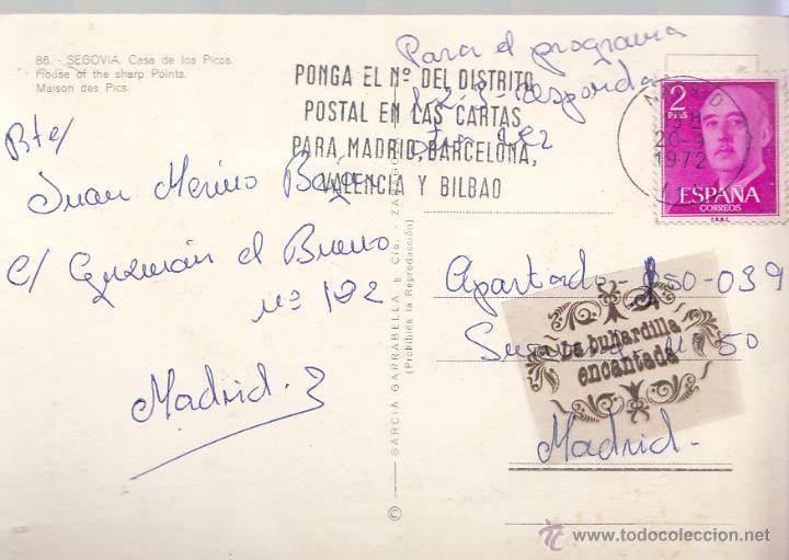 Postales: POSTAL - SEGOVIA - CASA DE LOS PICOS - GARRABELLA - CIRCULADA EN 1972 - Foto 2 - 48355702