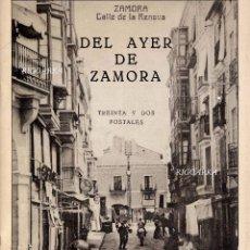 Postales: DEL AYER DE ZAMORA- 32 REPRODUCCIONES DE POSTALES DE LA COLECCIÓN DE FRANCISCO VIDAL- COMPLETO. Lote 49904085