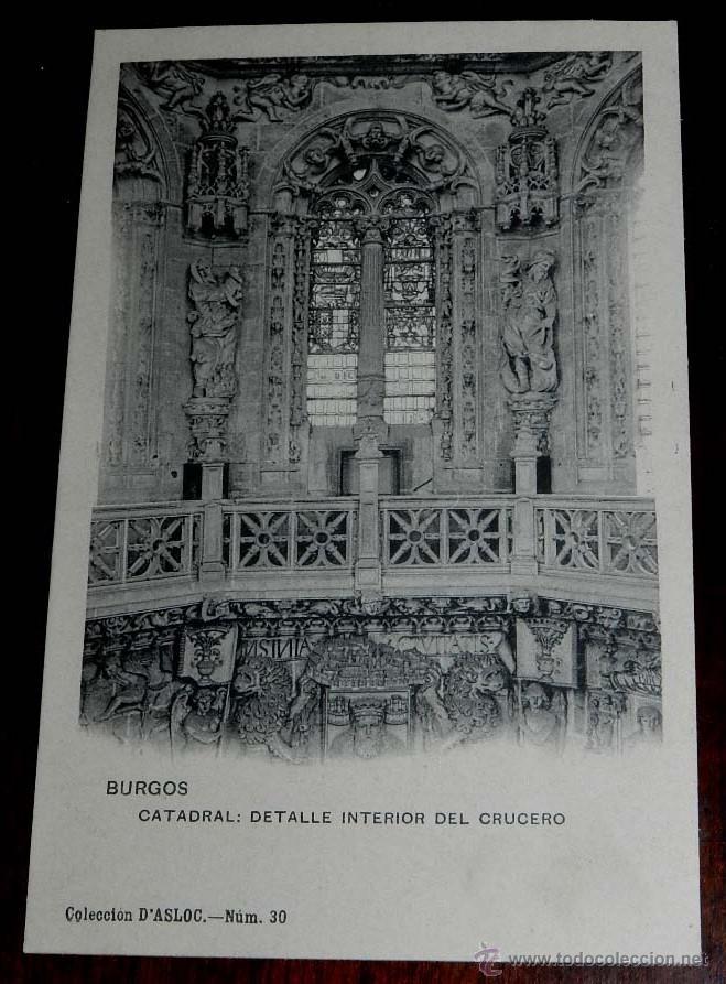 POSTAL DE BURGOS, CATEDRAL, DETALLE DEL INTERIOR DEL CRUCERO, NUM. 30, COLECCION D´ASLOC, ED. HAUSER (Postales - España - Castilla y León Antigua (hasta 1939))