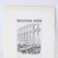 Postales: PUBLICACIÓN SEGOVIA AYER. CON 40 POSTALES - JUAN FRANCISCO SÁEZ - AÑO 1989 - REPRODUCCIONES. Lote 54740949