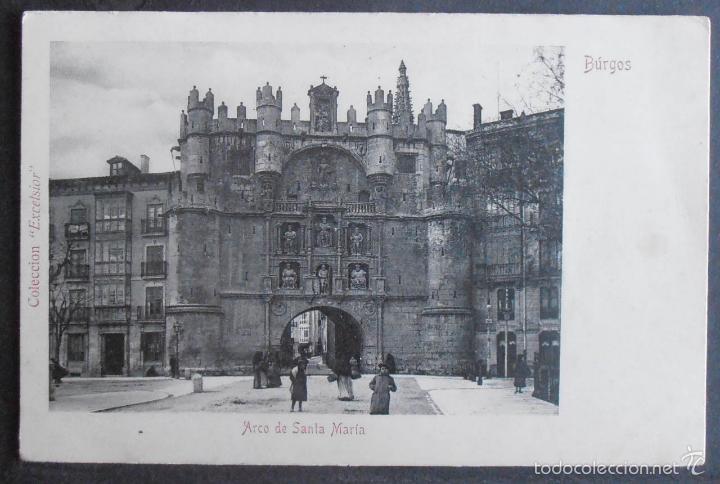 (47716)POSTAL SIN CIRCULAR,ARCO DE SANTA MARÍA,BURGOS,BURGOS,CASTILLA Y LEON,DORSO SIN DIVIDIR (Postales - España - Castilla y León Antigua (hasta 1939))