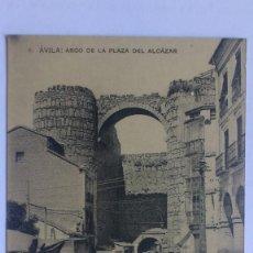 Postales: ANTIGUA POSTAL AVILA - ARCO DE LA PLAZA DEL ALCAZAR, FOTOTIPIA DE HAUSER Y MENET. Lote 57818806