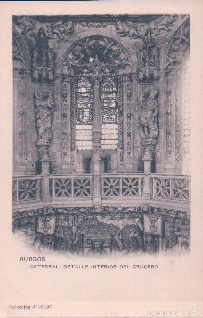 POSTAL BURGOS.- CATEDRAL, DETALLE INTERIOR DEL CRUCERO. COLECC.D'ASLOC.SIN DIVIDIR (Postales - España - Castilla y León Antigua (hasta 1939))