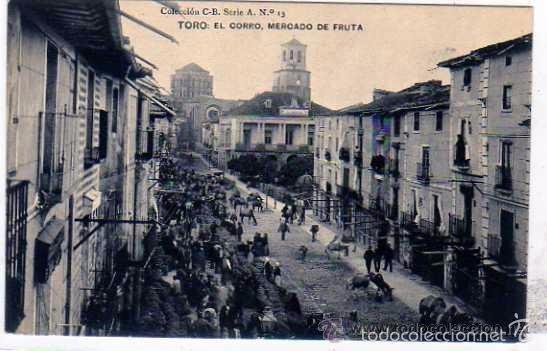 TORO. ZAMORA. COLECCIÓN C B SERIE A Nº13. EL CORRO, MERCADO DE FRUTA. SIN CIRCULAR. (Postales - España - Castilla y León Antigua (hasta 1939))