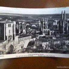 Postales: POSTAL DE BURGOS - VISTA GENERAL CATEDRAL. Lote 61115379