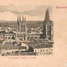 Postales: RECUERDO DE BURGOS LA CATEDRAL DESDE EL CASTILLO. Lote 67255689