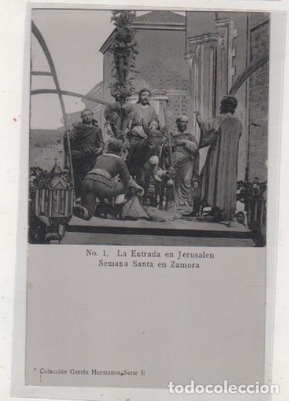 Nº 1 LA ENTRADA EN JERUSALEM. SEMANA SANTA EN ZAMORA. COLECCION GARCÍA HERMANOS SERIE E (Postales - España - Castilla y León Antigua (hasta 1939))