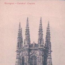 Postales: POSTAL BURGOS - CATEDRAL - CRUCERO - COLECCION EXCELSIOR. Lote 84596832