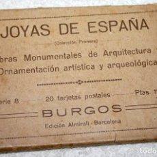 Postales: JOYAS DE ESPAÑA BURGOS 20 POSTALES (FALTAN 2) EDICIÓN ALMIRALL BARCELONA. Lote 88226588
