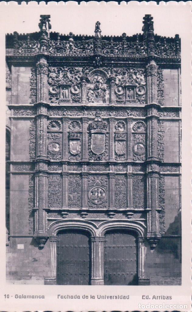 POSTAL SALAMANCA 16 - FACHADA DE LA UNIVERSIDAD - ARRIBAS (Postales - España - Castilla y León Antigua (hasta 1939))