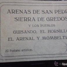 Postales: BLOCK 20 POSTALES ARENAS DE SAN PEDRO, SIERRA GREDOS, GUISANDO, HORNILLO, EL ARENAL Y MOMBELTRAN.. Lote 96905375