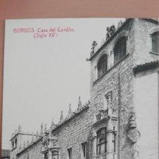 Postales: POSTAL BURGOS CASA DEL CORDON SIGLO XV COLECCION EXCELSIOR EDIC THOMAS CASTILLA Y LEON. Lote 102927655