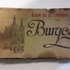 Postales: OXM. ALBUM ARTISTICO. CATEDRAL DE BURGOS. FOTOTIPIA DE HAUSER Y MENET. 72 VISTAS. VER MAS FOTOS. Lote 104293563