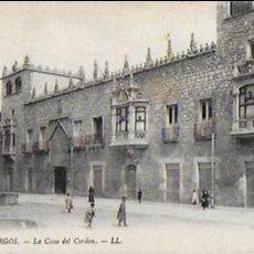 Postales: P- 7938. POSTAL BURGOS, LA CASA DEL CORDON. LL. Nº6. . Lote 106912031