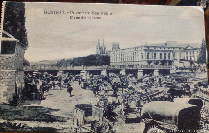 BURGOS PUENTE DE SAN PABLO DIA DE FERIA (Postales - España - Castilla y León Antigua (hasta 1939))