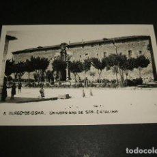 Postales: BURGO DE OSMA SORIA UNIVERSIDAD DE SANTA CATALINA. Lote 116970555