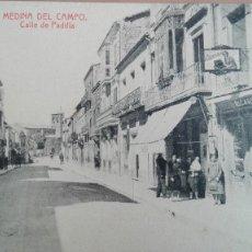 Postales: POSTAL MEDINA DEL CAMPO CALLE DE PADILLA EDIC FOT THOMAS VALLADOLID CASTILLA LEON PERFECTA CONSERVAC. Lote 121842091
