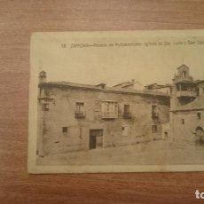 Postales: ANTIGUA POSTAL ZAMORA PALACIO DE PUÑOENRROSTRO IGLESIA STA. LUCIA Y SAN CIPRIANO SIN CIRCULAR. Lote 122959459
