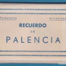 Postales: RECUERDO DE PALENCIA. FOTOGRAFÍAS ARTÍSTICAS. EDICIONES ARRIBAS. BLOC, ÁLBUM CON 10 POSTALES. Lote 123125047
