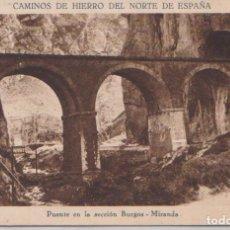 Postales: PUENTE DE LA SECCION BURGOS.MIRANDA. Lote 125232099