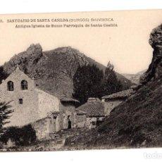 Postales: BRIVIESCA.(BURGOS).- SANTUARIO SANTA CASILDA.- BRIVIESCA. ANTIGUA IGLESIA DE BUEZO. Lote 128559799