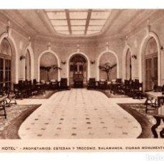 Postales: SALAMANCA.- GRAN HOTEL. PROPIETARIOS ESTEBAN Y TROCONIZ. HALL.. Lote 172927707