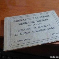 Postales: ARENAS DE SAN PEDRO, SIERRA GREDOS Y PUEBLOS DE GUISANDO, EL HORNILLO, EL ARENAL Y MOMBELTRAN. Lote 131401658