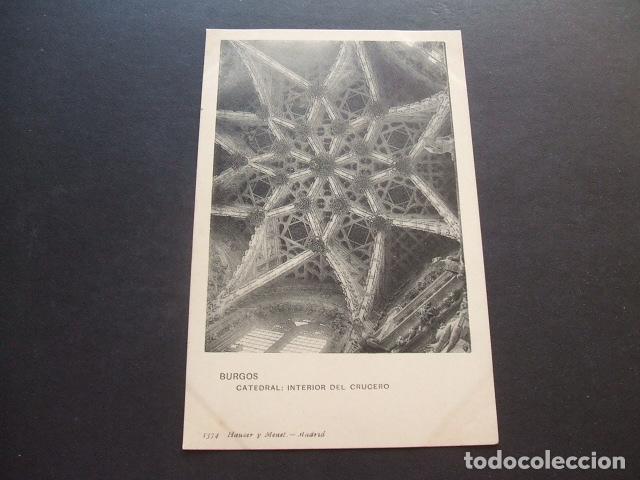 BURGOS CATEDRAL INTERIOR DEL CRUCERO (Postales - España - Castilla y León Antigua (hasta 1939))